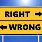 "Two arrows facing opposite direction with the words ""right"" and ""wrong"""